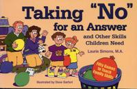 """Taking """"No"""" for an Answer and Other Skills Children Need"""
