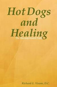 Hot Dogs and Healing