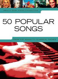 Really easy piano - 50 popular songs
