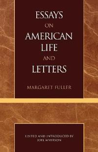 Essays on American Life and Letters               S