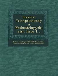 Suomen Talonpoikaiss Dyn Keskustelup Yt Kirjat, Issue 1...