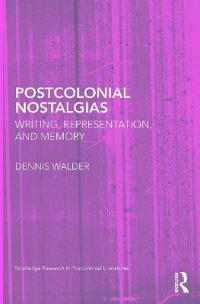 Postcolonial Nostalgias