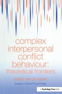 Complex Interpersonal Conflict Behaviour