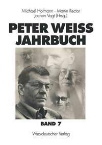 Peter Weiss Jahrbuch 7