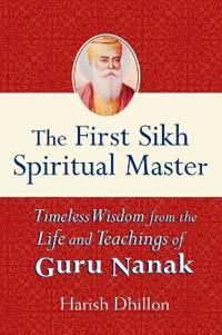 The First Sikh Spiritual Master