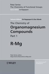 The Chemistry of Organomagnesium Compounds, 2 Volume Set