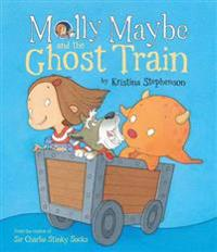 Molly maybe and the ghost train