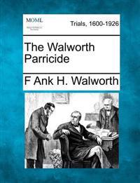 The Walworth Parricide