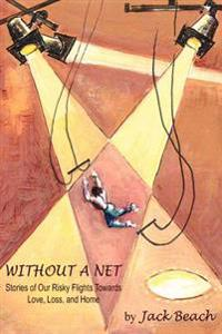 Without A Net