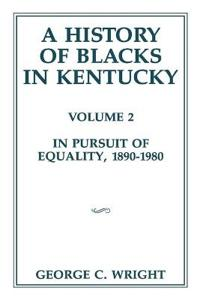 A History of Blacks in Kentucky