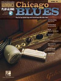 Chicago Blues: Harmonica Play-Along Volume 9
