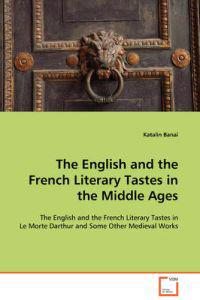 The English and the French Literary Tastes in the Middle Ages