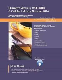 Plunkett's Wireless, Wi-Fi, RFID & Cellular Industry Almanac 2014