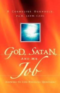 God, Satan, And Mr. Job