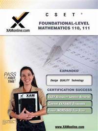 Cset Foundational-Level Mathematics 110, 111 Teacher Certification Test Prep Study Guide