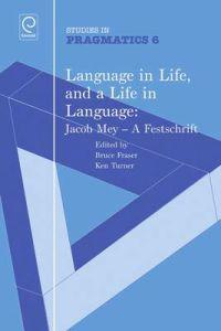 Language in Life, and a Life in Language