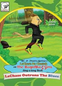 Lachase Outruns the Blues Sing-Along Book