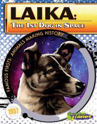 Laika: The 1st Dog in Space