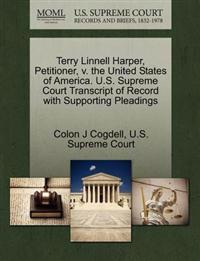 Terry Linnell Harper, Petitioner, V. the United States of America. U.S. Supreme Court Transcript of Record with Supporting Pleadings