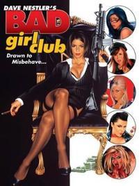 Dave Nestler's Bad Girls Club
