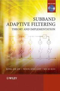 Subband Adaptive Filtering: Theory and Implementation [With CDROM]