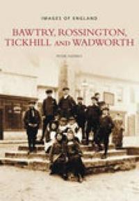 Bawtry, Rossington, Tickhill & Wadworth