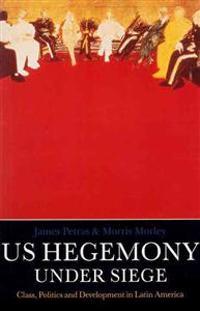 U.S. Hegemony Under Siege