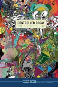 Controlled Decay