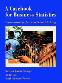 A Casebook for Business Statistics
