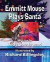Emmitt Mouse Plays Santa