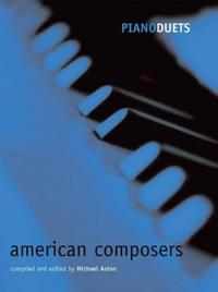 Piano Duets: American Composers
