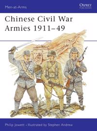 Chinese Civil War Armies 1911-49