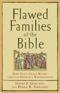 Flawed Families of the Bible