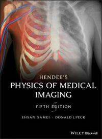 Hendee's Medical Imaging Physics, 5th Edition