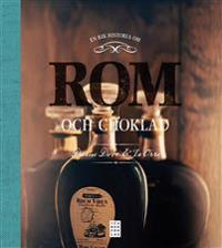 En rik historia om rom och choklad