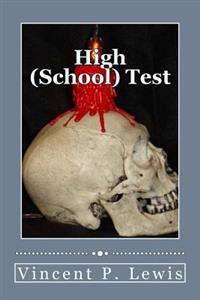 High (School) Test