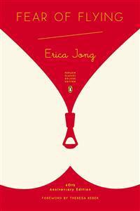 Fear of Flying  (penguin Classics Deluxe Edition) - Erica Jong  Noma Bar  Theresa Rebeck - böcker (9780143107354)     Bokhandel