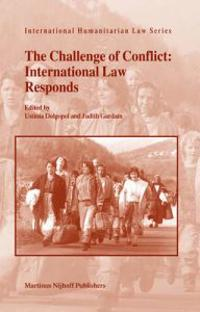 The Challenge of Conflict: International Law Responds