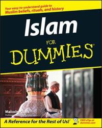 Islam for Dummies: A Reference for the Rest of Us!