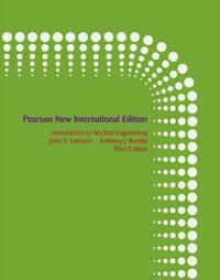 Introduction to Nuclear Engineering: Pearson New International Edition