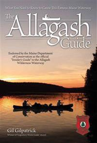 The Allagash Guide: What You Need to Know to Canoe This Famous Maine Waterway
