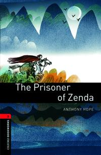 Oxford Bookworms Library: The Prisoner of Zenda