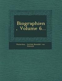Biographien, Volume 6...