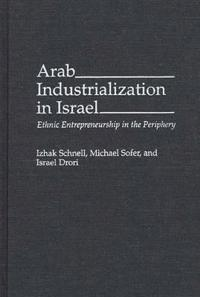Arab Industrialization in Israel
