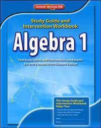 Algebra 1 Study Guide and Intervention Workbook