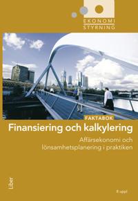 Finansiering och kalkylering : faktabok