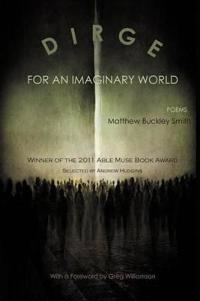 Dirge for an Imaginary World