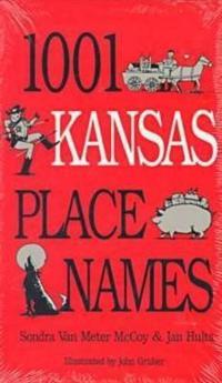 1001 Kansas Place Names