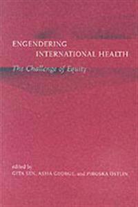 Engendering International Health