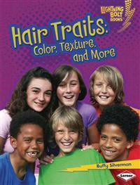 Hair Traits: Color, Texture, and More